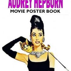 Audrey Hepburn Movie Poster Book - Carte in engleza