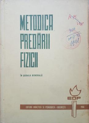 METODICA PREDARII FIZICII IN SCOALA GENERALA - Parteni Antoni Elena, Atanasiu foto