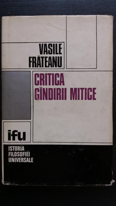 VASILE FRATEANU - CRITICA GANDIRII MITICE foto mare