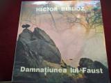 DISC VINIL HECTOR BERLIOTZ - DAMNATIUNEA LUI FAUST