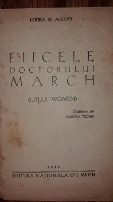 LOUISA M. ALCOTT - FIICELE DOCTORULUI MARCH foto