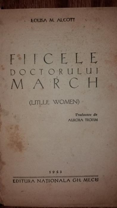 LOUISA M. ALCOTT - FIICELE DOCTORULUI MARCH foto mare
