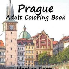 Prague: Adult Coloring Book, Volume 1: City Sketch Coloring Book - Carte de colorat