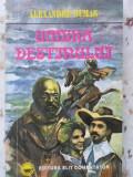 Umbra Destinului - Alexandre Dumas ,400730