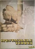 Silviu Negut - Spectacolele Terrei