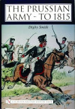 The Prussian Army - To 1815