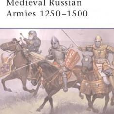 Medieval Russian Armies 1250-1500 - Carte in engleza