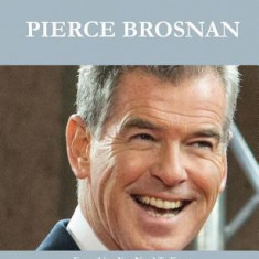 Pierce Brosnan 205 Success Facts - Everything You Need to Know about Pierce Brosnan