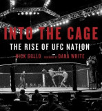 Into the Cage: The Rise of UFC Nation
