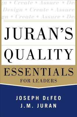Juran's Quality Essentials: For Leaders foto