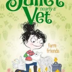 Farm Friends: Juliet, Nearly a Vet Book 3