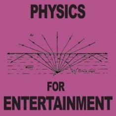 Physics for Entertainment - Carte in engleza