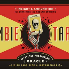 The Zombie Tarot Cards: An Oracle of the Undead with Deck and Instructions - Carte ezoterism