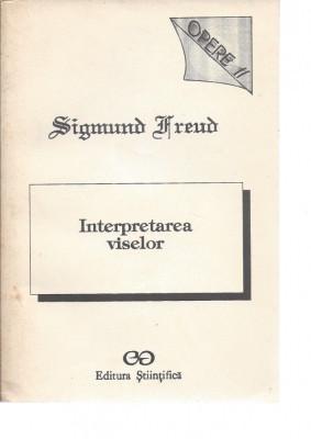 Sigmund Freud Interpretarea viselor Opere II ed. Stiintifica Bucuresti 1993 Psh foto