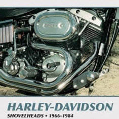 Harley-Davidson Shovelheads, 1966-1984: Service, Repair, Maintenance - Carte in engleza