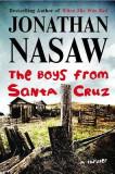 The Boys from Santa Cruz: A Thriller