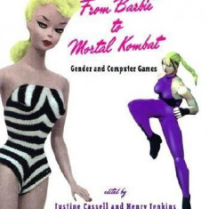 From Barbie(r) to Mortal Kombat: Gender and Computer Games - Carte in engleza