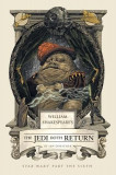 William Shakespeare's the Jedi Doth Return: Star Wars: Part the Sixth