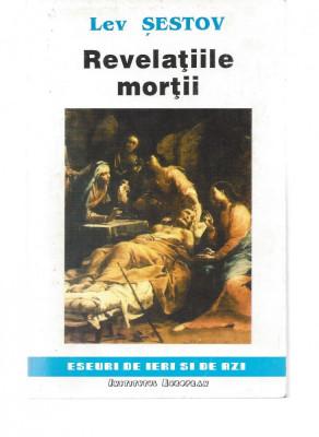 Lev Sestov Revelatiile mortii ed. Institutul European Iasi 1993 brosata Fs foto