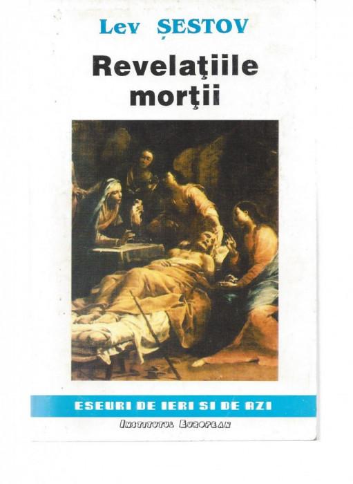 Lev Sestov Revelatiile mortii ed. Institutul European Iasi 1993 brosata Fs foto mare