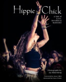 Hippie Chick: A Tale of Love, Devotion & Surrender