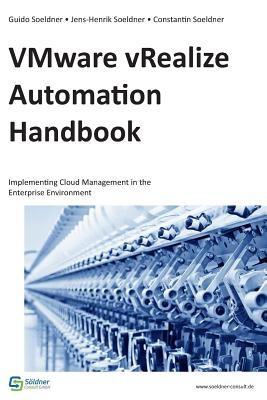 Vmware Vrealize Automation Handbook: Implementing Cloud Management in the Enterprise Environment foto