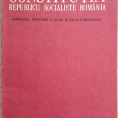Constitutia Republicii Socialiste Romania - Manual pentru clasa a VII-a gimnaziu - Carte Politica