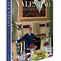 Valentino: At the Emperor's Table - Carte in engleza