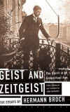 Geist and Zeitgeist: The Spirit in an Unspiritual Age: Six Essays