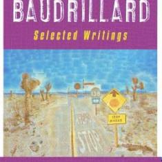 Jean Baudrillard: Selected Writings: Second Edition - Carte in engleza