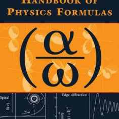 The Cambridge Handbook of Physics Formulas - Carte in engleza
