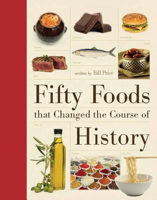 Fifty Foods That Changed the Course of History foto mare