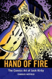 Hand of Fire: The Comics Art of Jack Kirby