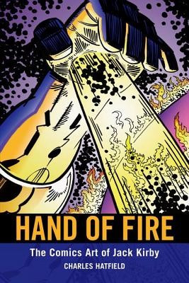Hand of Fire: The Comics Art of Jack Kirby foto mare