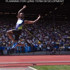 The Horizontal Jumps: Planning for Long Term Development - Carte in engleza