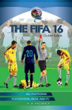 The Fifa 16 Guidebook: Fifa 16