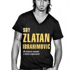 Soy Zlatan Ibrahimovic - Carte in engleza