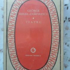 Teatru - George Mihail-zamfirescu, 400784 - Carte Teatru