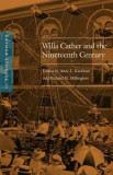 Cather Studies, Volume 10: Willa Cather and the Nineteenth Century