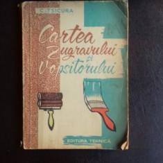 CARTEA ZUGRAVULUI SI VOPSITORULUI - C. TSICURA