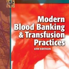 Modern Blood Banking & Transfusion Practices - Carte in engleza