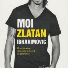 Moi Zlatan Ibrahimovic - Carte in engleza
