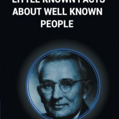 Little Known Facts about Well Known People - Carte in engleza
