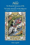 Nils: The Wonderful Adventures of Nils and the Further Adventures of Nils Holgersson: Combined Unabridged Editions-Two Books