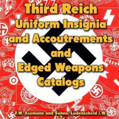Third Reich Uniform Insignia and Accoutrements and Edged Weapons Catalogs: F.W. Assmann and Sohne, Ludenscheid I.W. and Paul Seilheimer, Solingen - Carte in engleza