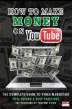 How to Make Money on Youtube: The Secret to Making Money on Youtube