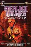 Sherlock Holmes and the Mummy's Curse: Book One of Sherlock Holmes: Gentleman Aegis