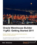 Oracle Warehouse Builder 11g R2: Getting Started