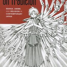 Drawing on Tradition: Manga, Anime, and Religion in Contemporary Japan - Carte in engleza