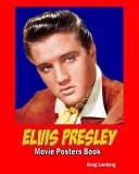 Elvis Presley Movie Poster Book
